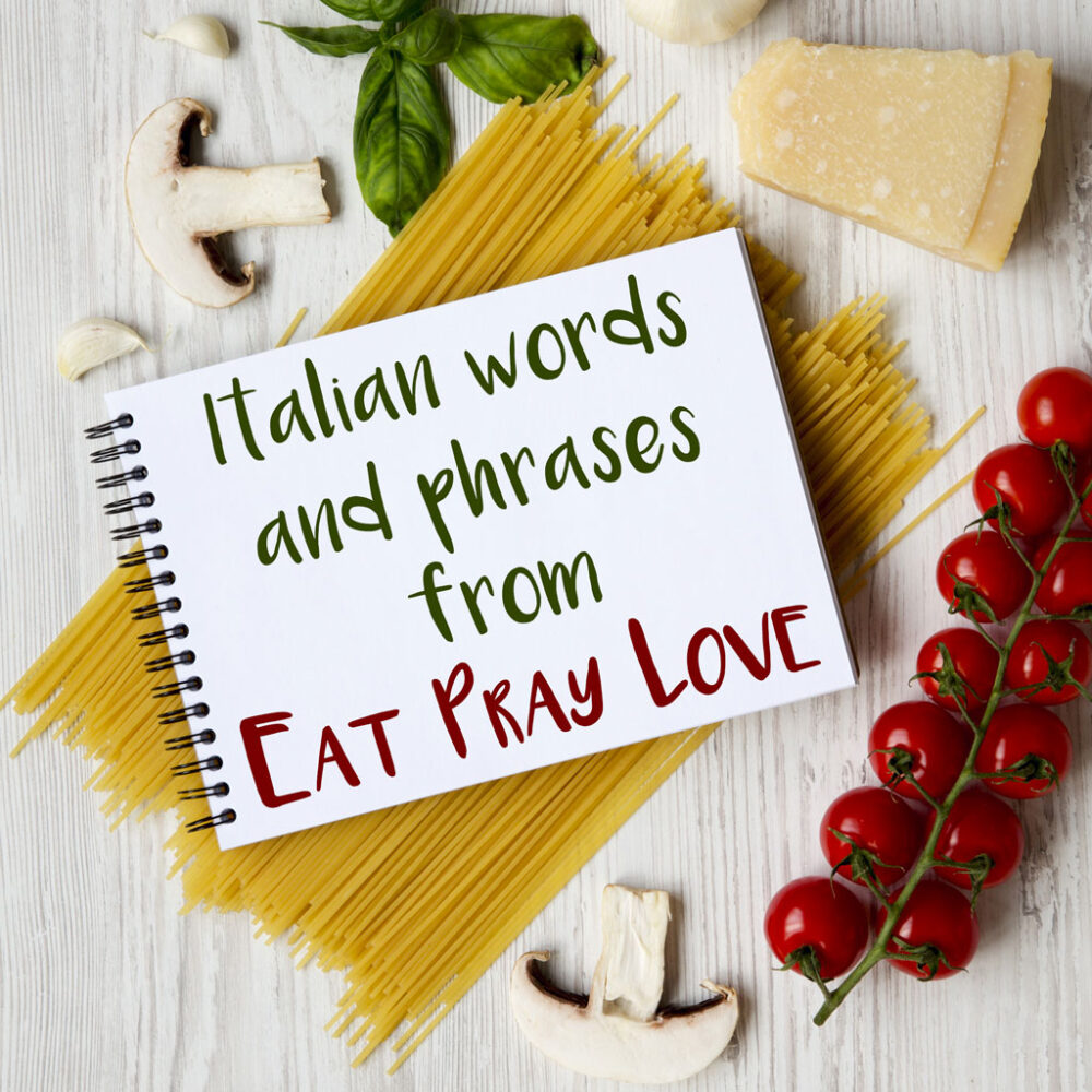Italian Words and Phrases from 'Eat Pray Love' (The Movie)