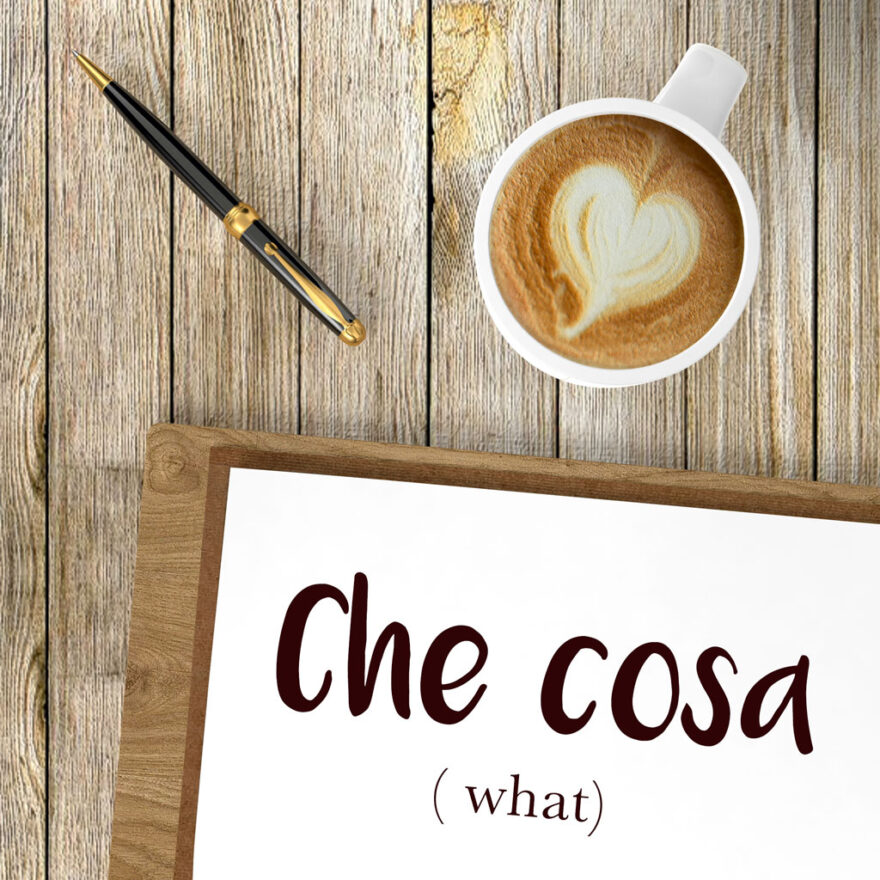italian-word-for-what-che-cosa