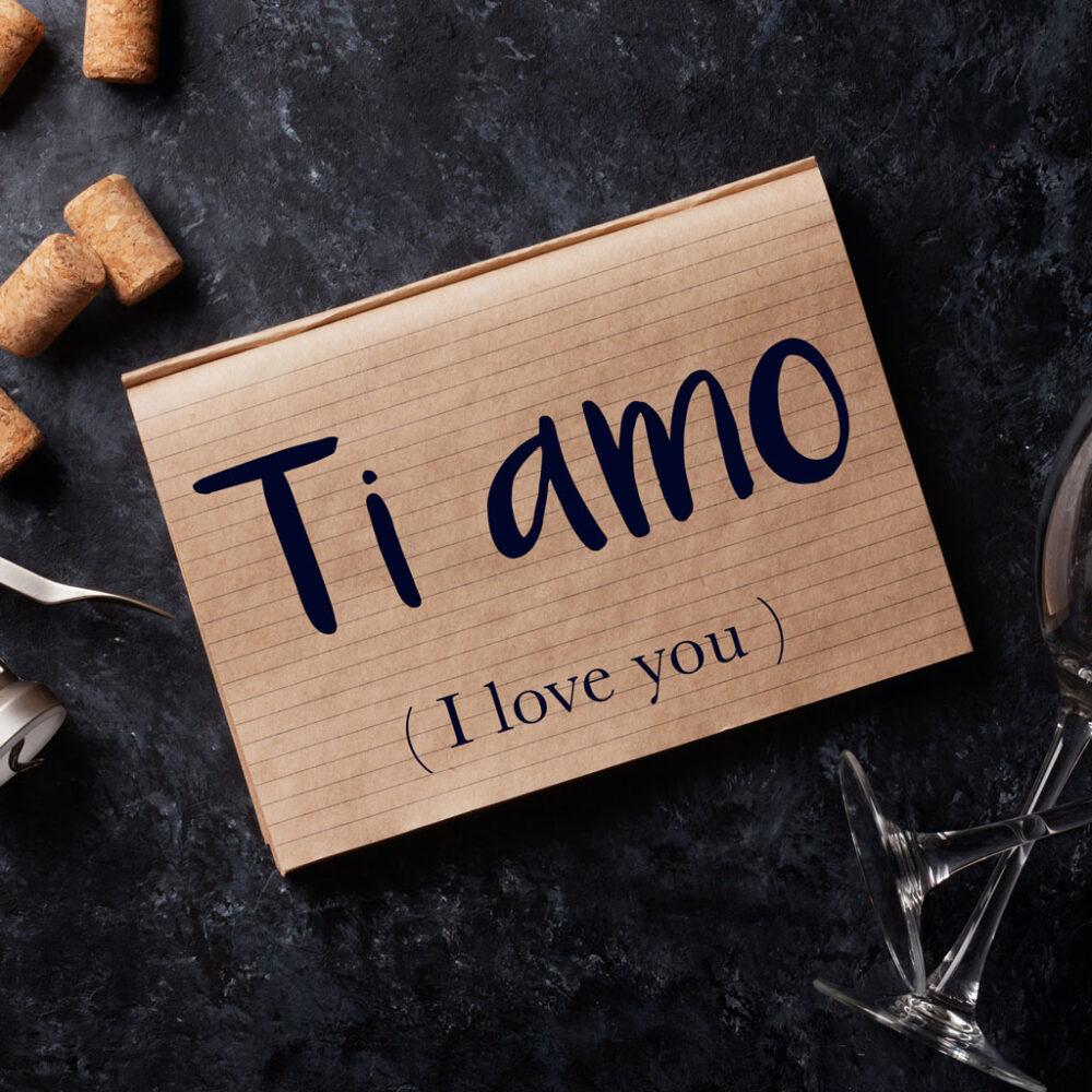 Italian Phrase of the Week: Ti amo (I love you)