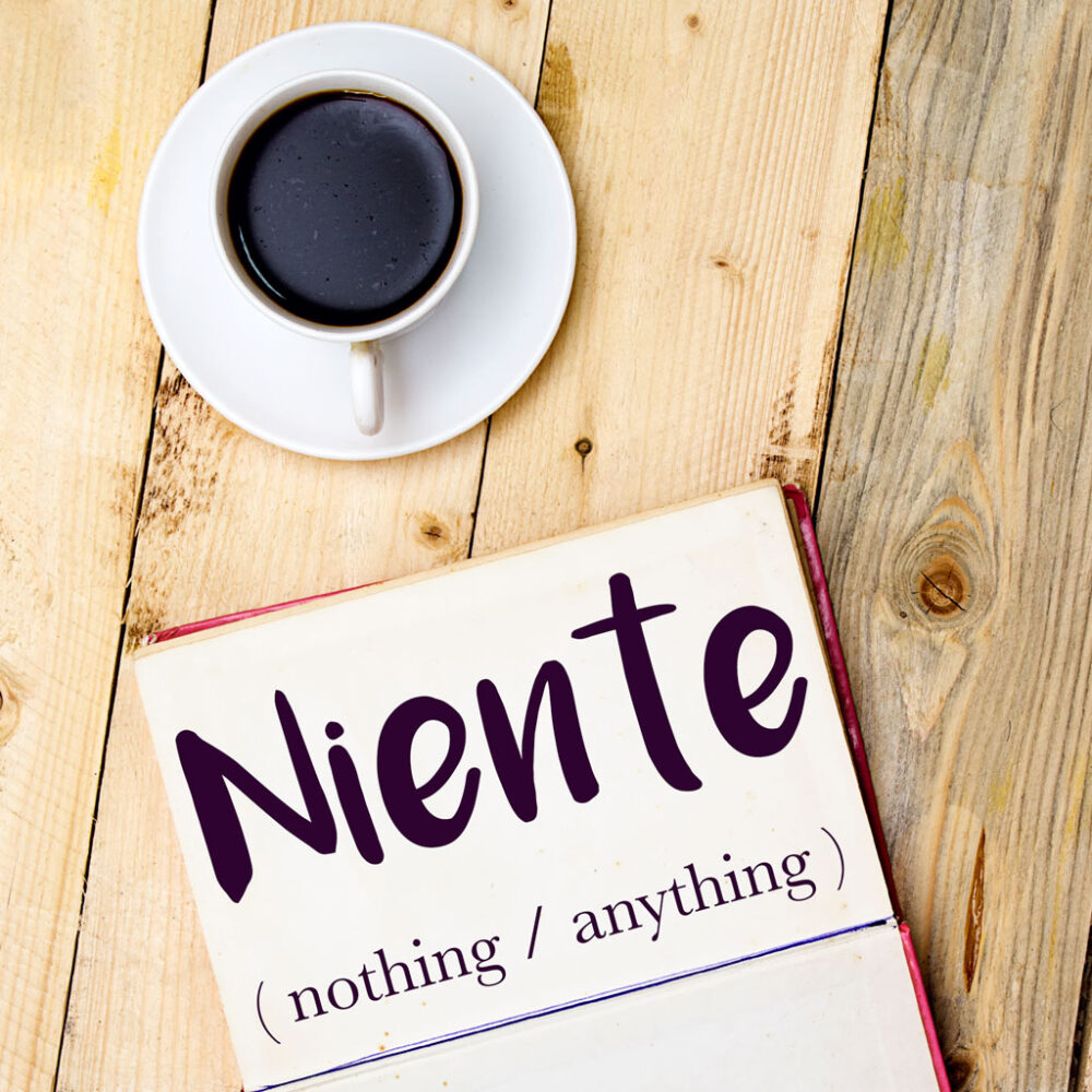 Italian Word of the Day: Niente (nothing / anything)