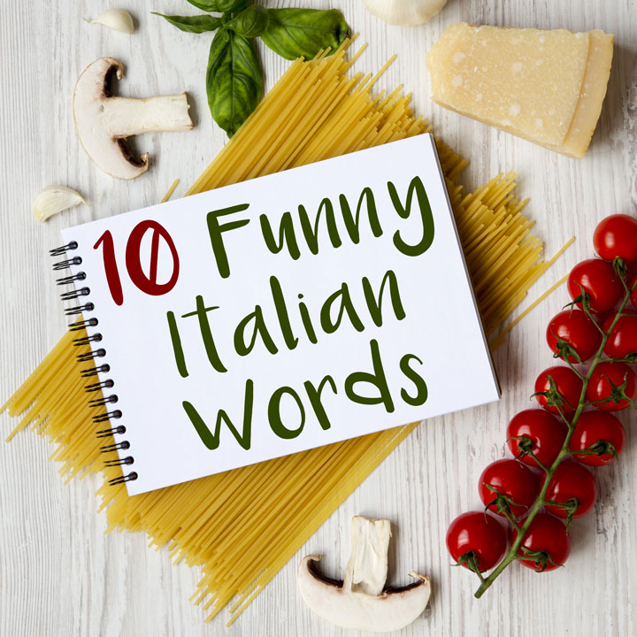 10 Funny Italian Words That Will Make You Chuckle