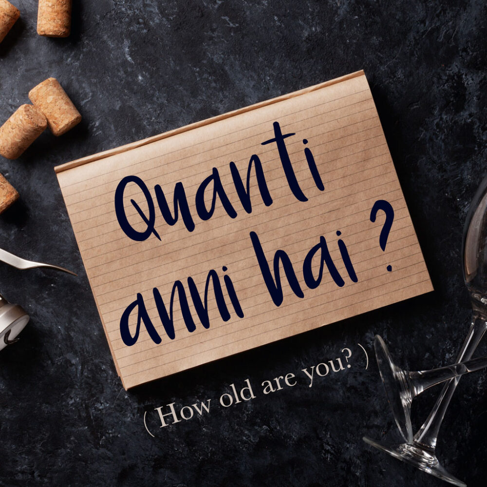 Italian Phrase of the Week: Quanti anni hai? (How old are you?)