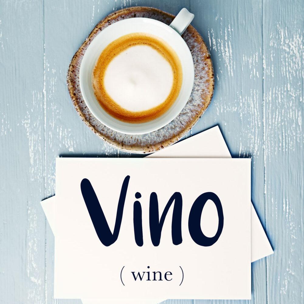 Italian Word of the Day: Vino (wine)
