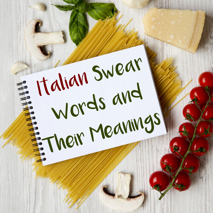 Italian Swear Words and Their Meanings (for Polite Society)