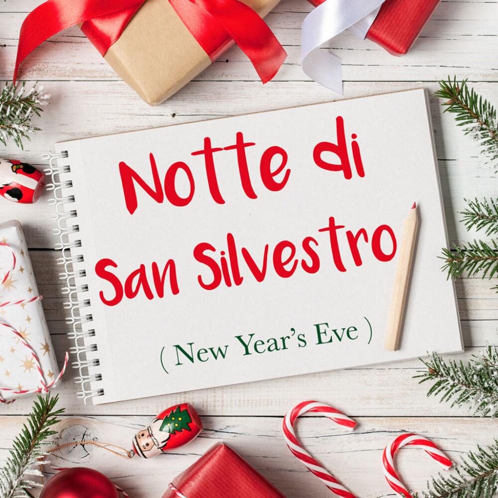 Italian Word of the Day: La Notte di San Silvestro (New Year's Eve)