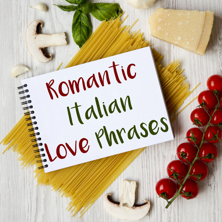 The Most Romantic Italian Love Phrases for Valentine's Day