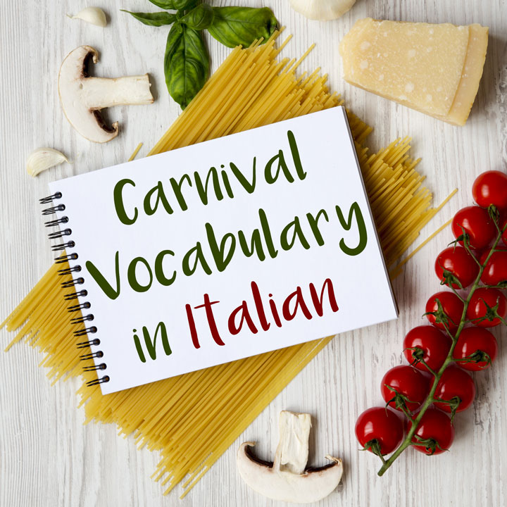 Carnival Vocabulary in Italian: 10 Words You Need to Know!