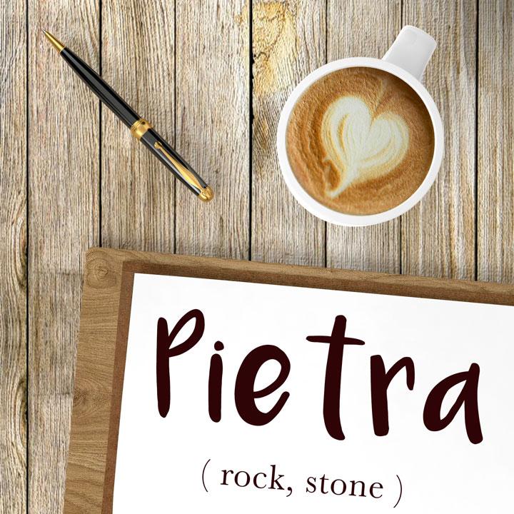 Italian Word of the Day: Pietra (rock, stone)