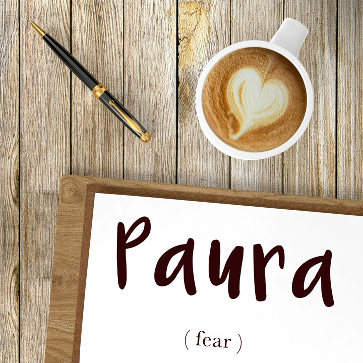 Italian Word of the Day: Paura (fear)