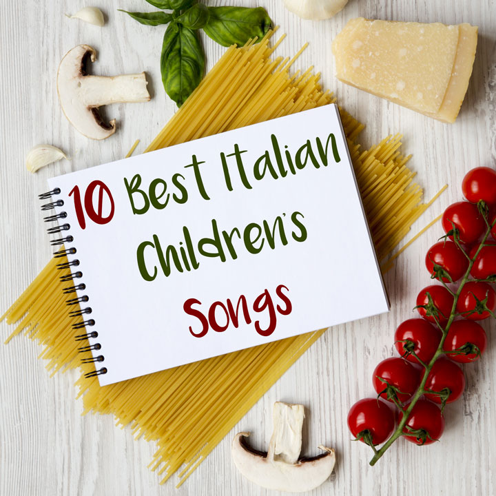 The 10 Best Italian Children's Songs on YouTube