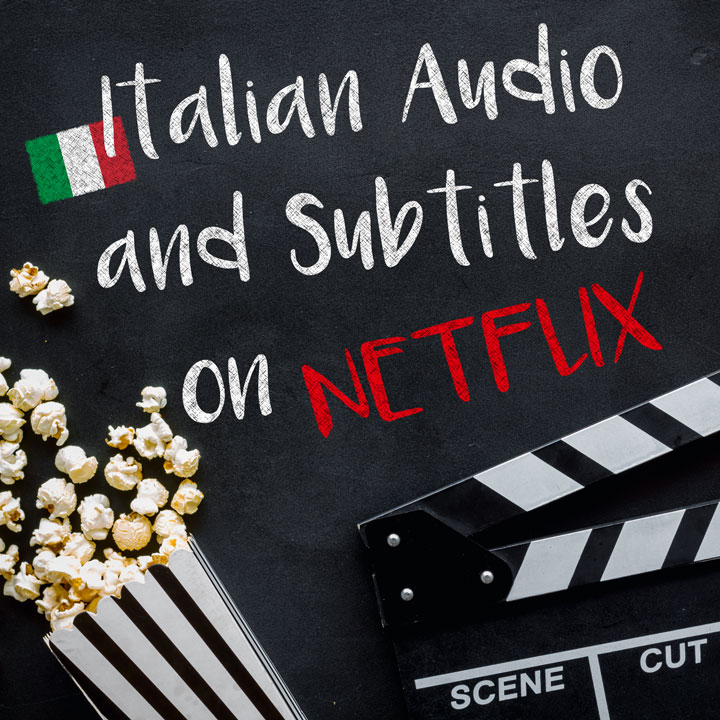 How to Get Italian Subtitles and Audio on Netflix