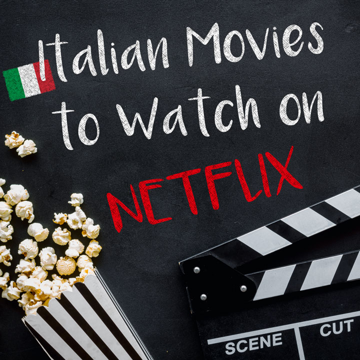 Great Italian Movies on Netflix to Watch in 2020