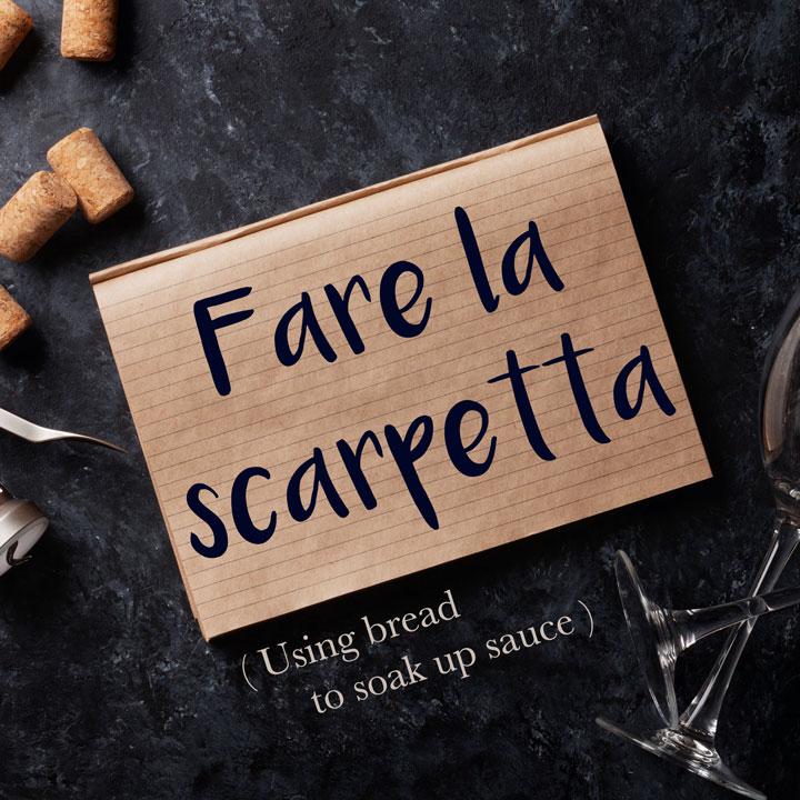 Italian Phrase: Fare la scarpetta (Using bread to soak up sauce)