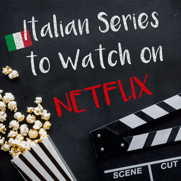 Great Italian TV Series on Netflix to Watch in 2020