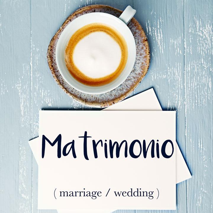 Italian Word of the Day: Matrimonio (marriage / wedding)