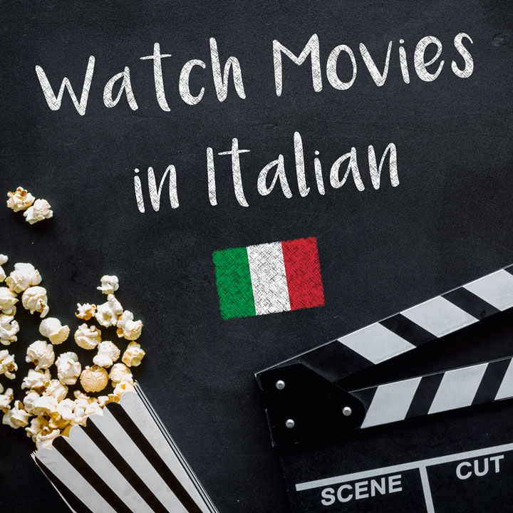 Watch Movies in Italian Online to Skyrocket your Level