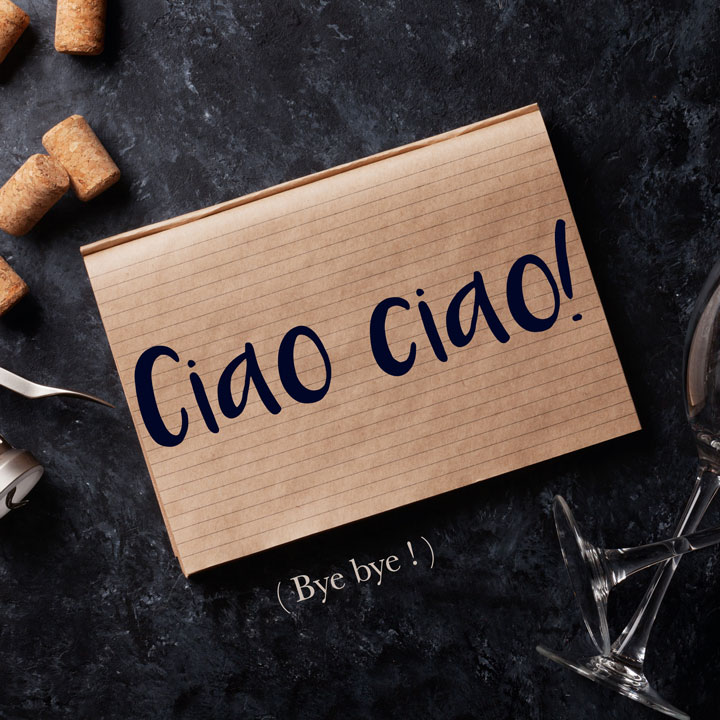 Italian Phrase of the Week: Ciao ciao! (Bye bye!)