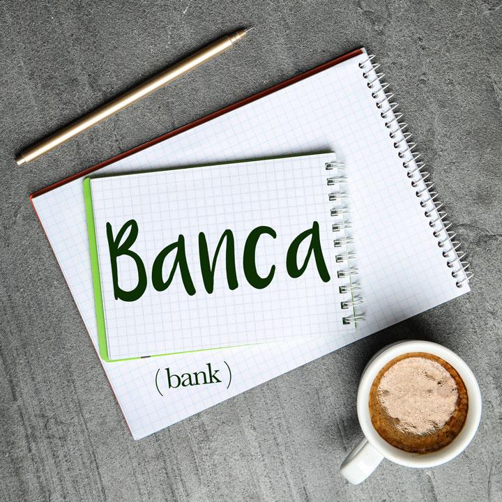Italian Word of the Day: Banca (bank)