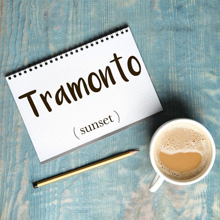 Italian Word of the Day: Tramonto (sunset)