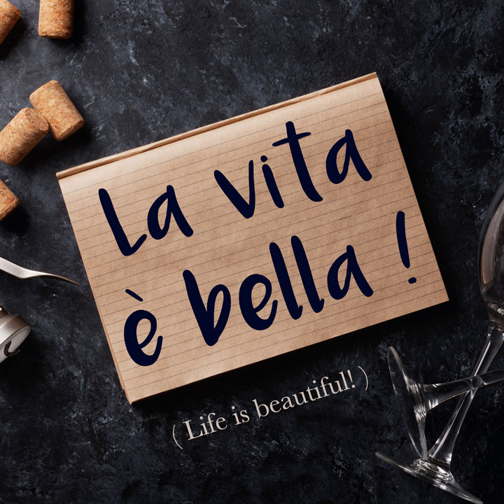 Italian Phrase of the Week: La vita è bella! (Life is beautiful!)