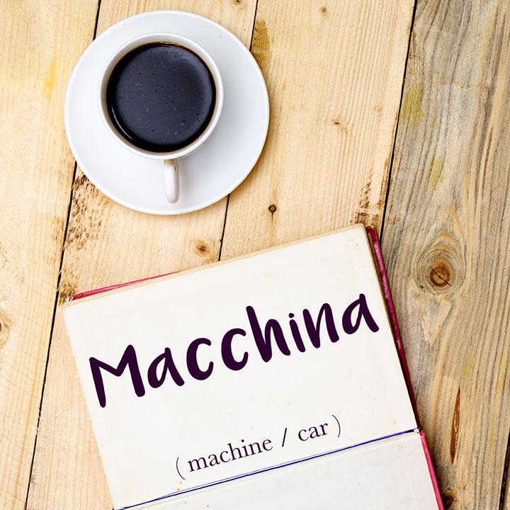 Italian Word of the Day: Macchina (machine / car )
