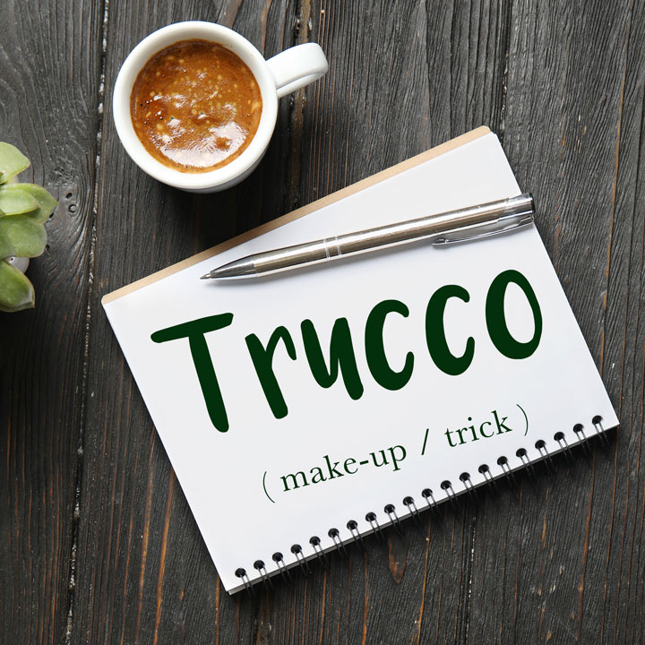 Italian Word of the Day: Trucco (make-up / trick)