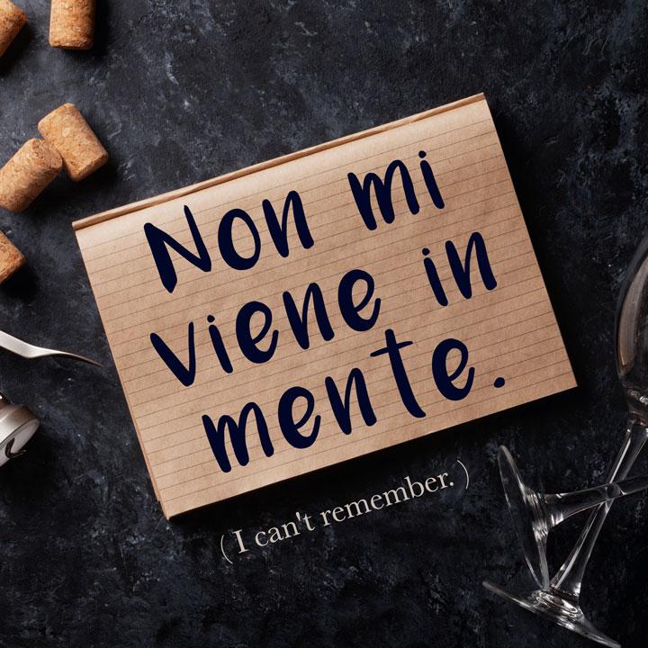 Italian Phrase: Non mi viene in mente. (I can't remember.)