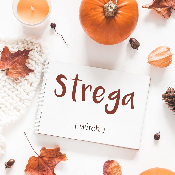 Italian Word of the Day: Strega (witch)