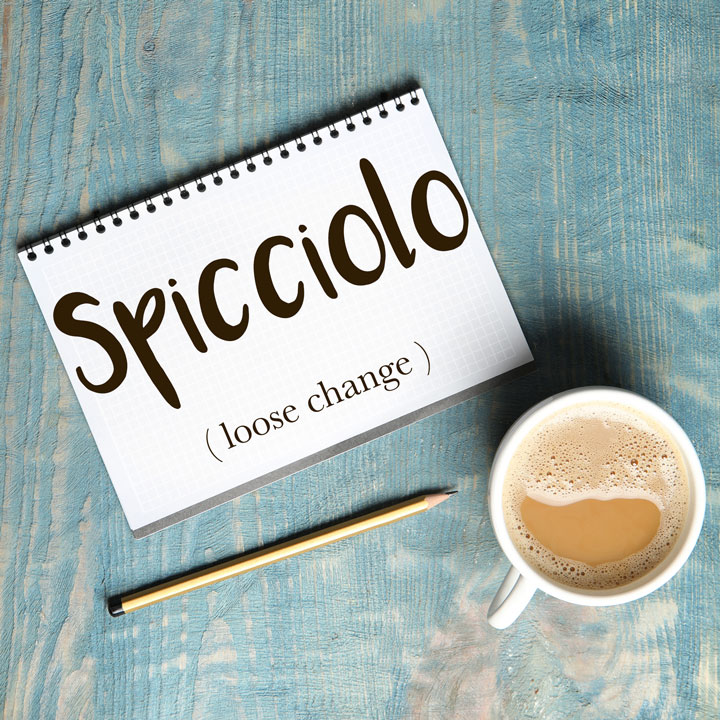 Italian Word of the Day: Spicciolo (loose change)